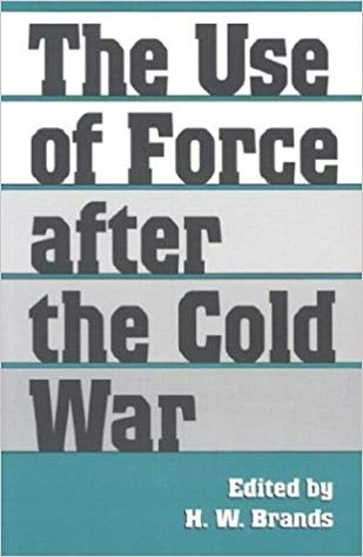The Use of Force after the Cold War