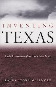 Inventing Texas