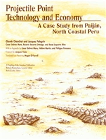 Projectile Point Technology and Economy