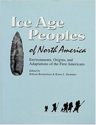 Ice Age Peoples of North America