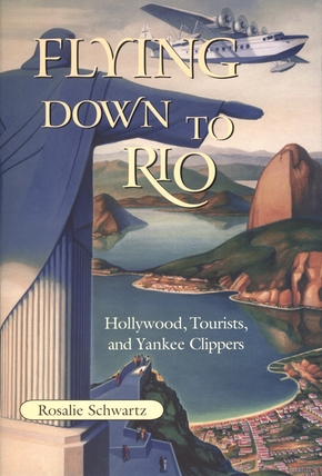 Flying Down to Rio