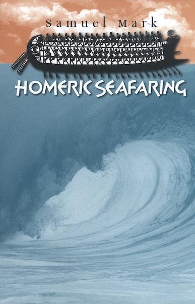 Homeric Seafaring