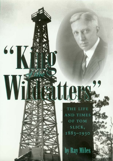 """""""King of the Wildcatters"""""""