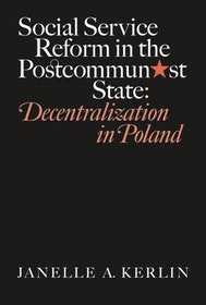 Social Service Reform in the Postcommunist State