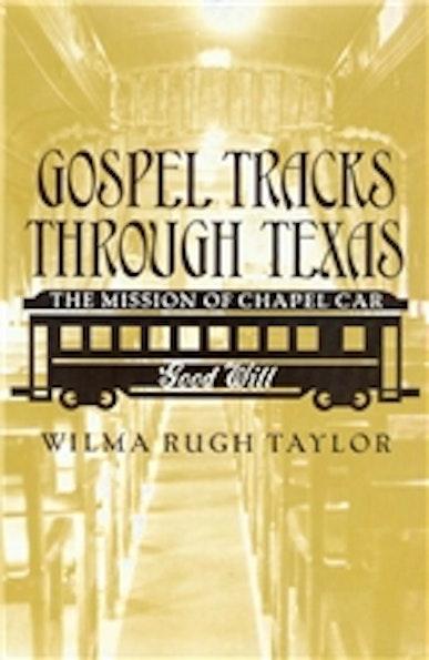 Gospel Tracks through Texas