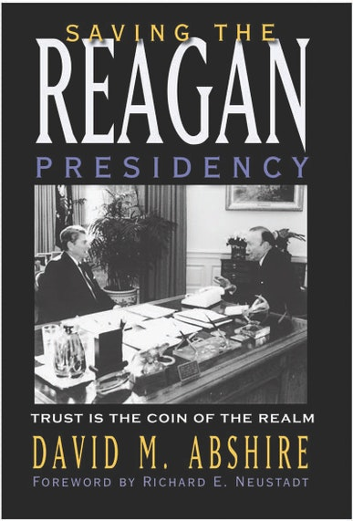 Saving the Reagan Presidency