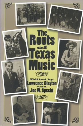 The Roots of Texas Music