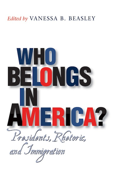 Who Belongs in America?