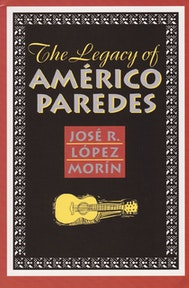 The Legacy of Américo Paredes
