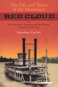 The Life and Times of the Steamboat Red Cloud