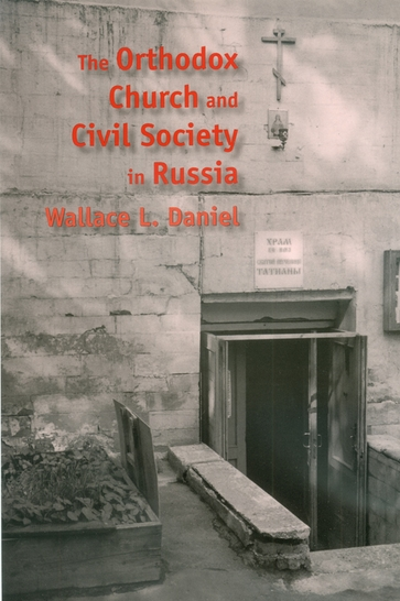 The Orthodox Church and Civil Society in Russia