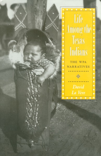 Life among the Texas Indians