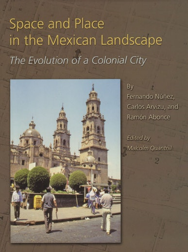Space and Place in the Mexican Landscape