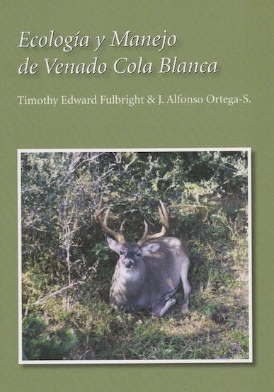 Ecología y Manejo de Venado Cola Blanca