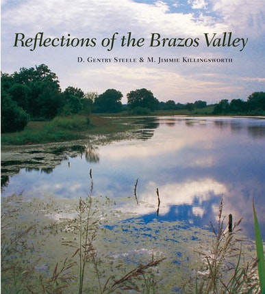 Reflections of the Brazos Valley