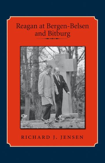 Reagan at Bergen-Belsen and Bitburg