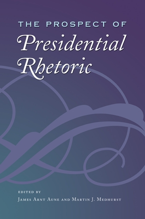 The Prospect of Presidential Rhetoric
