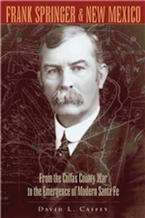 Frank Springer and New Mexico