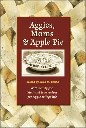 Aggies, Moms, and Apple Pie