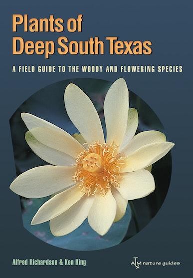 Plants of Deep South Texas