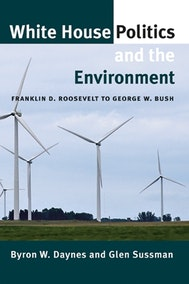 White House Politics and the Environment