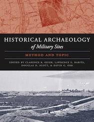 The Historical Archaeology of Military Sites