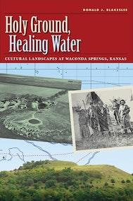 Holy Ground, Healing Water