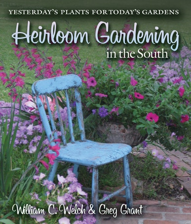 Heirloom Gardening in the South