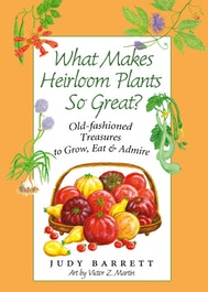 What Makes Heirloom Plants So Great?