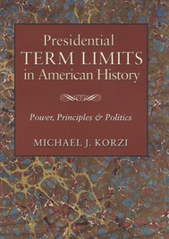 Presidential Term Limits in American History