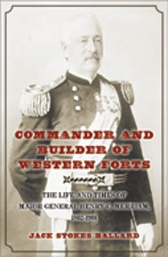 Commander and Builder of Western Forts