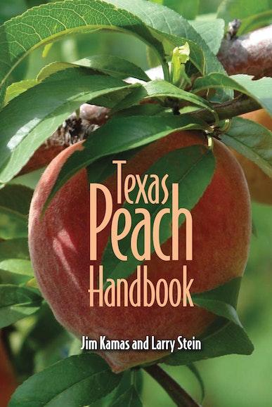 Texas Peach Handbook