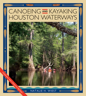 Canoeing and Kayaking Houston Waterways