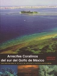 Arrecifes Coralinos del sur del Golfo de México