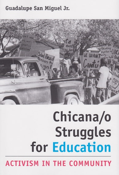 Chicana/o Struggles for Education