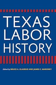 Texas Labor History