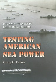 Testing American Sea Power