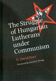 The Struggle of Hungarian Lutherans under Communism