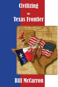 Civilizing the Texas Frontier