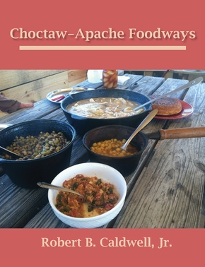 Choctaw-Apache Foodways