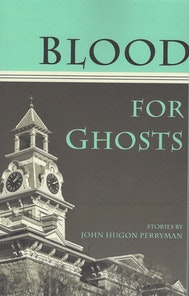 Blood for Ghosts
