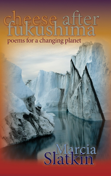 Cheese after Fukushima: Poems for a Changing Planet