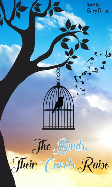 The Birds, Their Carols Raise