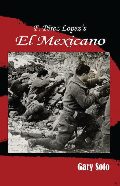 F. Perez Lopez's El Mexicano