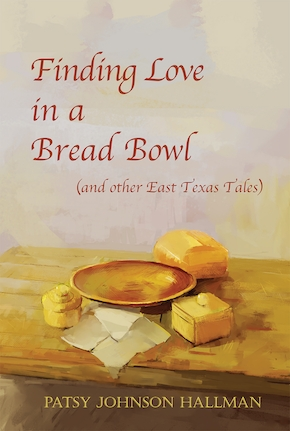 Finding Love in a Bread Bowl: Texas Legends and Lore