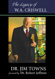 The Legacy of W.A. Criswell