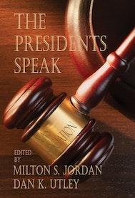 The Presidents Speak
