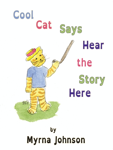 Cool Cat Says Hear the Story Here