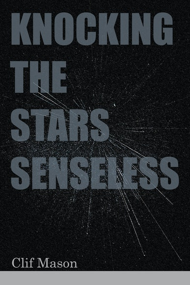 Knocking the Stars Senseless