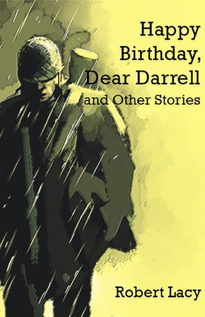 Happy Birthday Dear Darrell and Other Stories